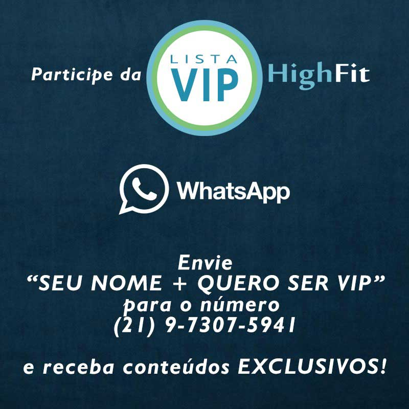 Lista Vip Highfit - Whatsapp